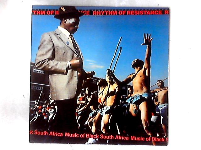 Rhythm Of Resistance - Music Of Black South Africa LP By Various