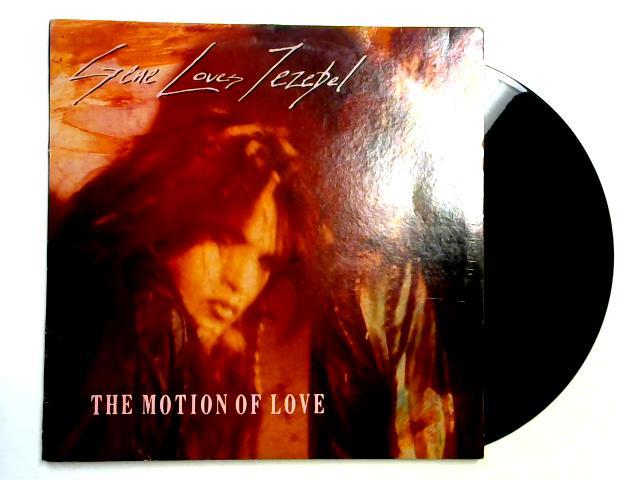 The Motion Of Love 2x12in 1st By Gene Loves Jezebel