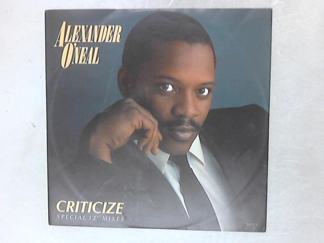 "Criticize (Special 12"" Mixes) 12in By Alexander O'Neal"