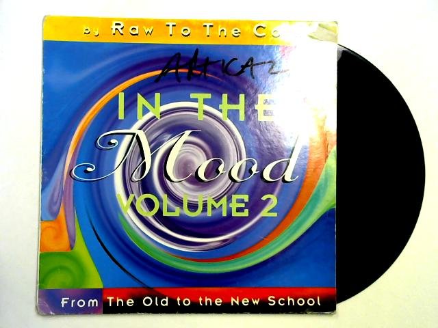 In The Mood Vol.2 LP By Raw To The Core / Various