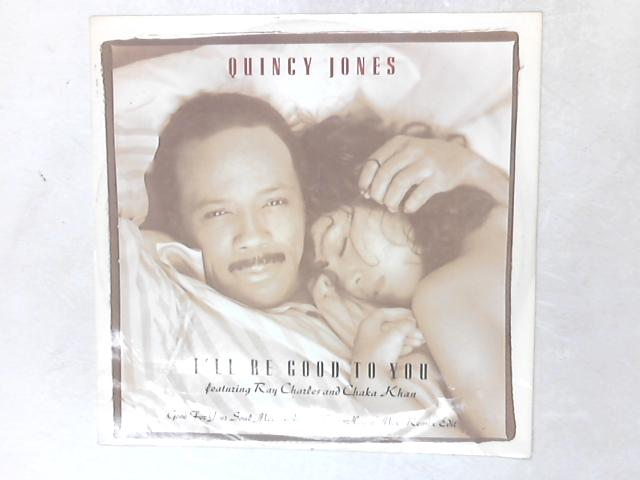 I'll Be Good To You 12in By Quincy Jones
