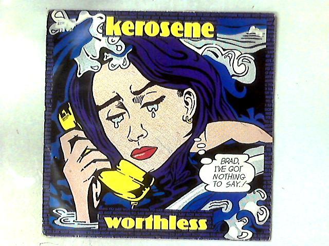 Worthless 12in By Kerosene (3)