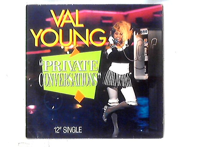 Private Conversations 12in By Val Young