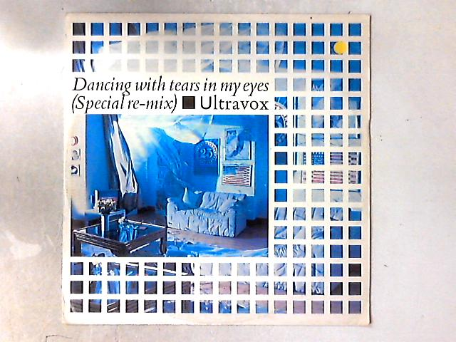 Dancing With Tears In My Eyes (Special Re-Mix) 12in By Ultravox