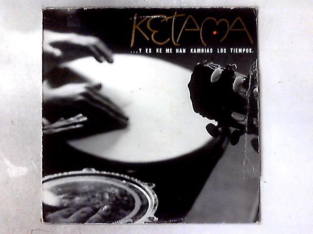 ...Y Es Ke Me Han Kambiao Los Tiempos LP By Ketama (2)