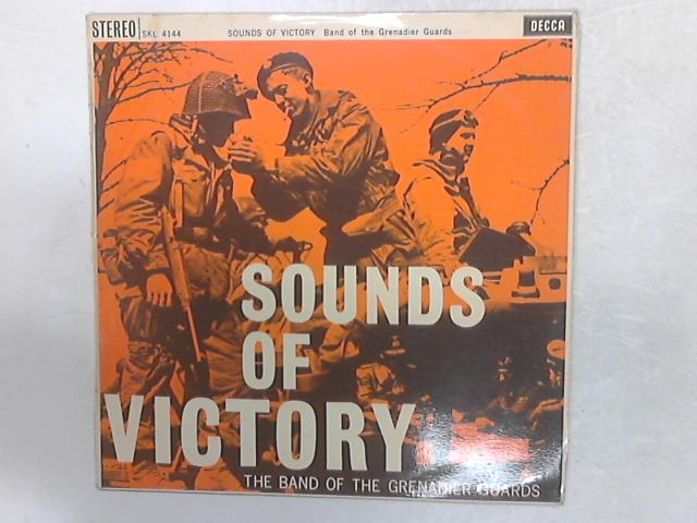 Sounds Of Victory LP by The Band Of The Grenadier Guards