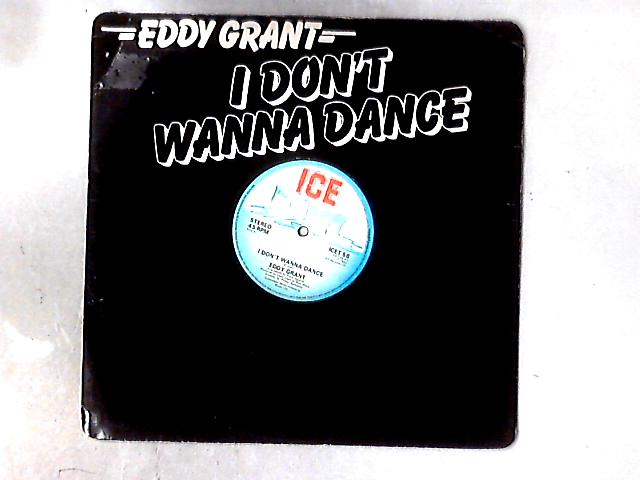 I Don't Wanna Dance 12in by Eddy Grant