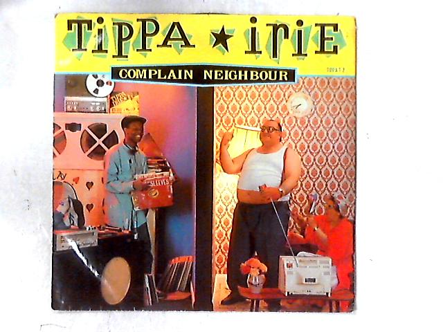 Complain Neighbour 12in by Tippa Irie
