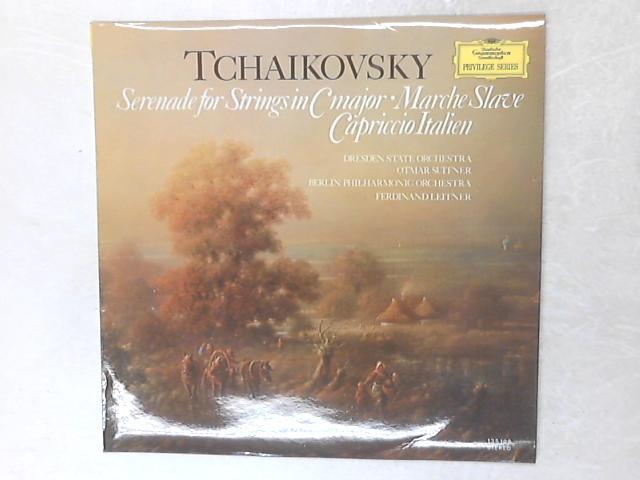 Streicherserenade C-dur · Slawischer Marsch · Capriccio Italien LP By Pyotr Ilyich Tchaikovsky