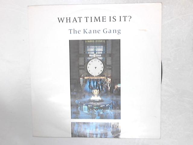 What Time Is It? 12in Single By The Kane Gang