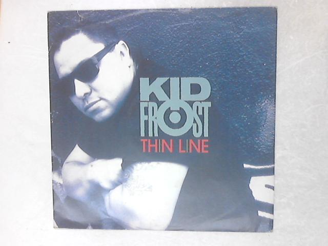Thin Line 12in Single By Kid Frost