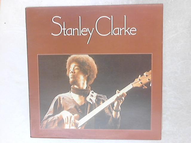 Stanley Clarke LP By Stanley Clarke