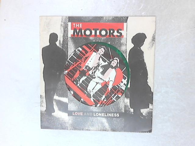 Love And Loneliness 10in Single Green Vinyl by The Motors