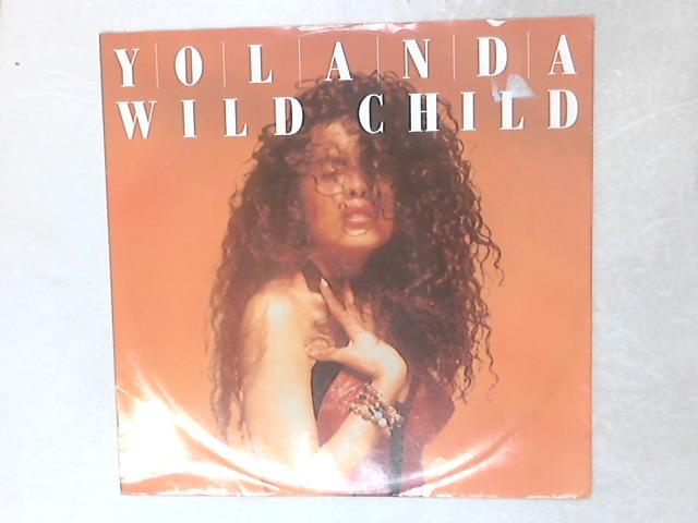 Wild Child 12in Single By Yolanda