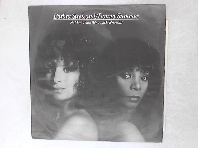 No More Tears (Enough Is Enough) 12in Single by Barbra Streisand & Donna Summer