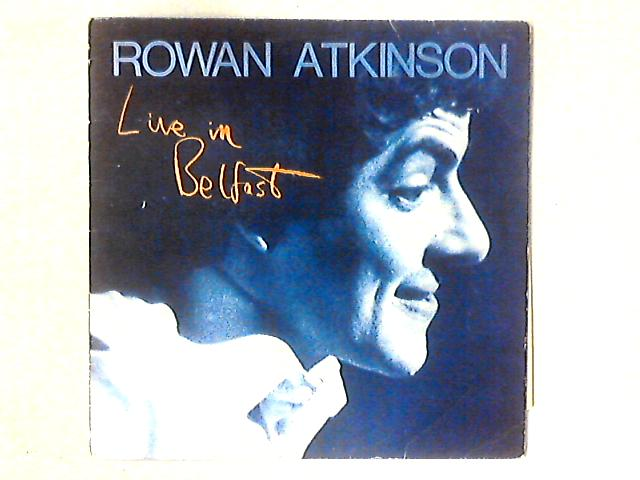 Live In Belfast LP By Rowan Atkinson