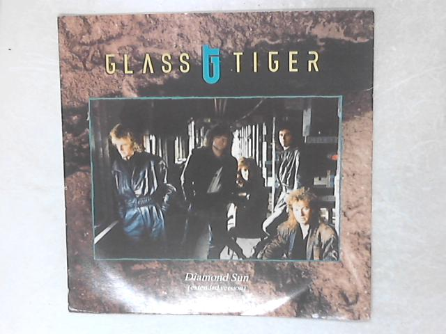 Diamond Sun 12in Single by Glass Tiger