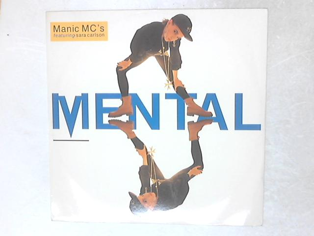 Mental 12in Single By Manic MC's