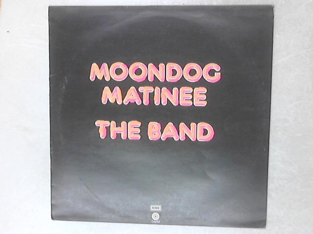 Moondog Matinee LP By The Band