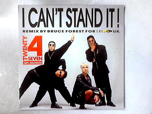 I Can't Stand It! (The Remix) 12in By Twenty 4 Seven