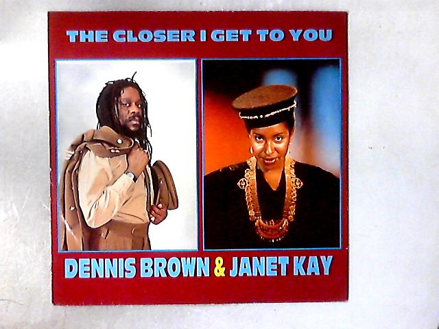The Closer I Get To You 12in By Dennis Brown
