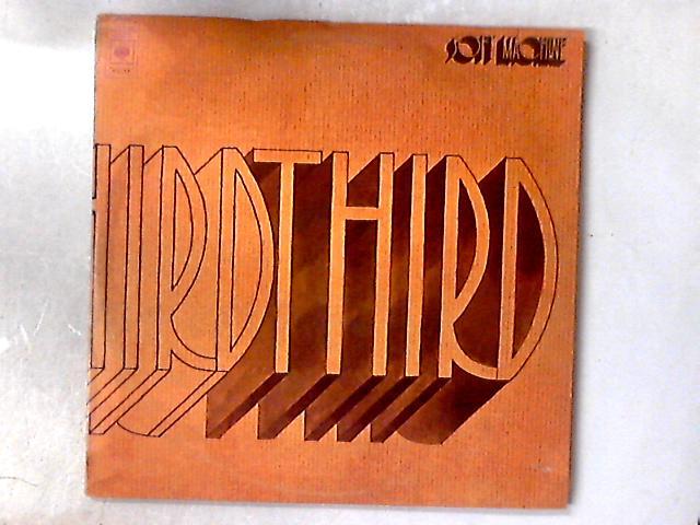 Third 2xLP 1ST UK PRESS By Soft Machine