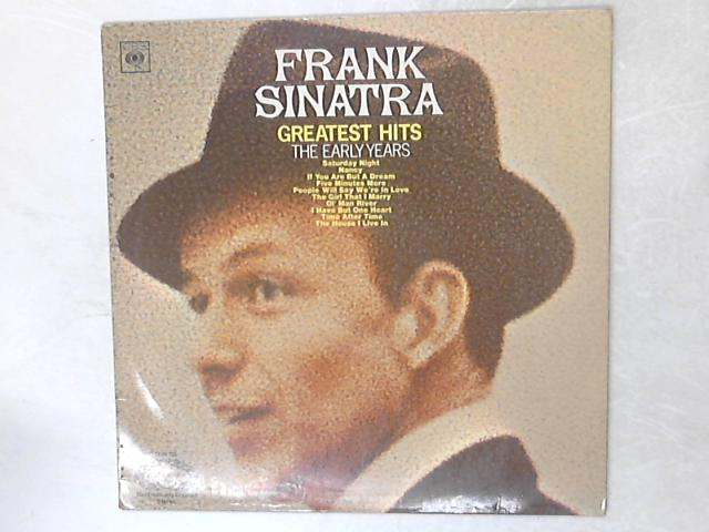 Greatest Hits - The Early Years LP By Frank Sinatra