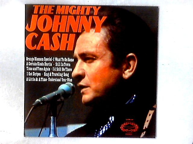The Mighty Johnny Cash LP COMP By Johnny Cash