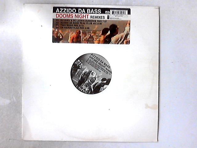 Dooms Night (Remixes) 12in By Azzido Da Bass