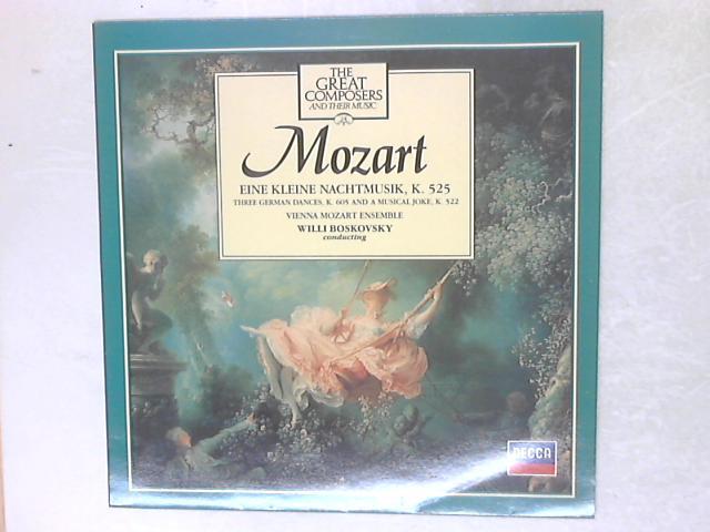 Eine Kleine Nachtmusik K 525, Three German Dances, K. 605 And A Musical Joke, K. 522 LP By Wolfgang Amadeus Mozart