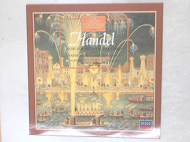 Music For The Royal Fireworks And Water Music Suites In D And F LP By Georg Friedrich Händel