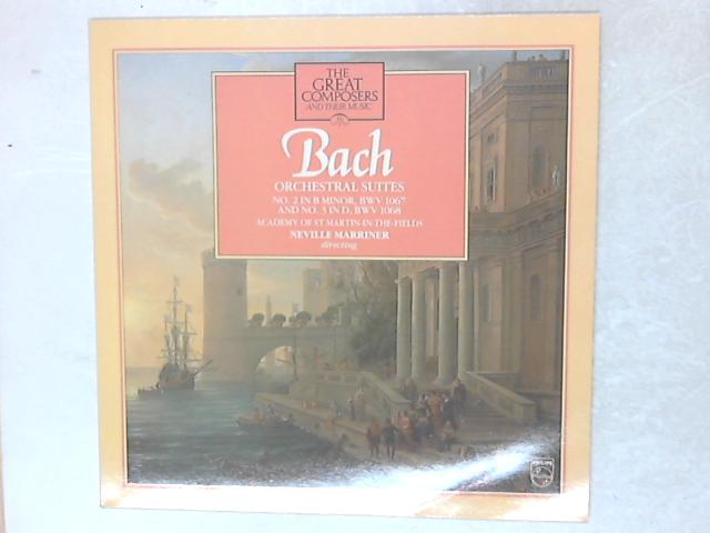 Orchestral Suites No. 2 In B Minor, BWV 1067 & No. 3 In D, BWV 1068 LP By Johann Sebastian Bach