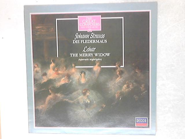 Die Fledermaus / The Merry Widow (Operatic Highlights) LP By Johann Strauss Jr.