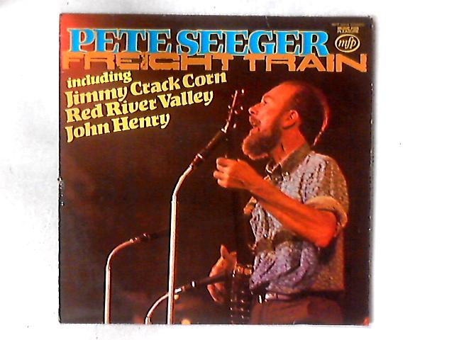 Freight Train LP By Pete Seeger