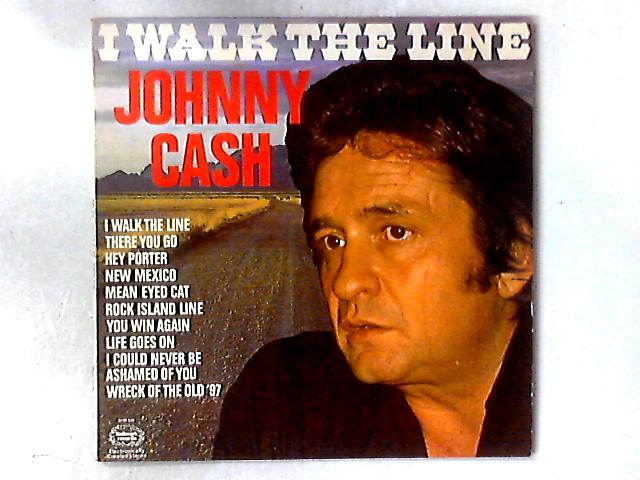 I Walk The Line LP By Johnny Cash