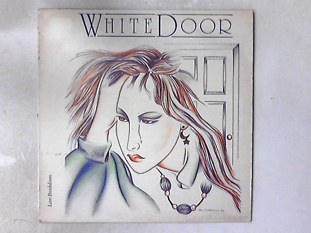 Love Breakdown 12in By White Door