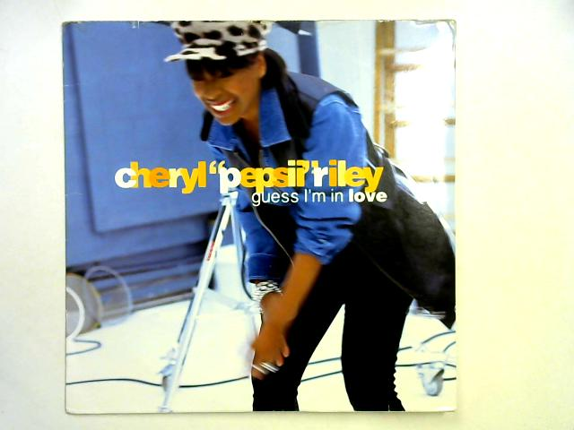 Guess I'm In Love 12in By Cheryl Pepsii Riley