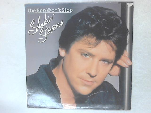 The Bop Won't Stop LP By Shakin' Stevens