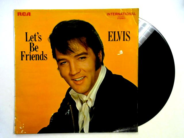 Let's Be Friends LP by Elvis Presley