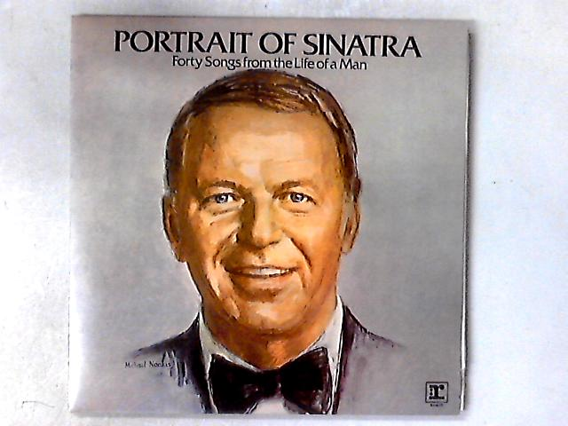 Portrait Of Sinatra: Forty Songs From The Life Of A Man 2xLP COMP GATEFOLD by Frank Sinatra