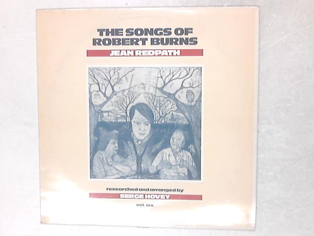 The Songs Of Robert Burns, Vol. Six LP By Jean Redpath