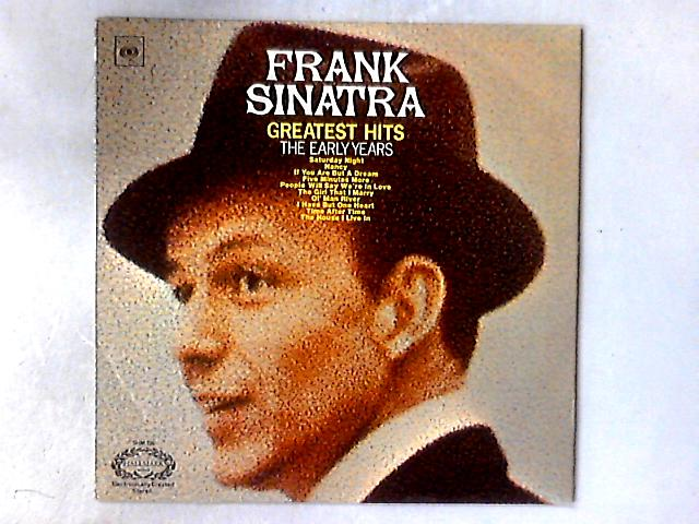Greatest Hits (The Early Years) LP COMP By Frank Sinatra