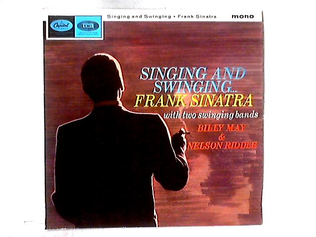 Singing And Swinging LP By Frank Sinatra