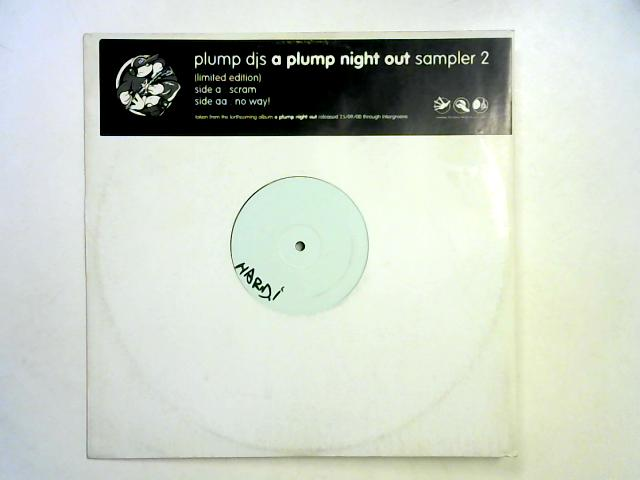 A Plump Night Out (Sampler 2) 12in wl By Plump DJs