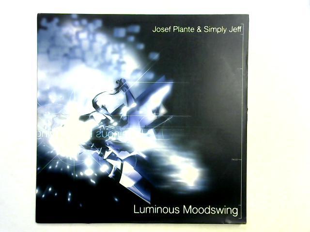 Luminous Moodswing 12in By Simply Jeff / Josef Plante