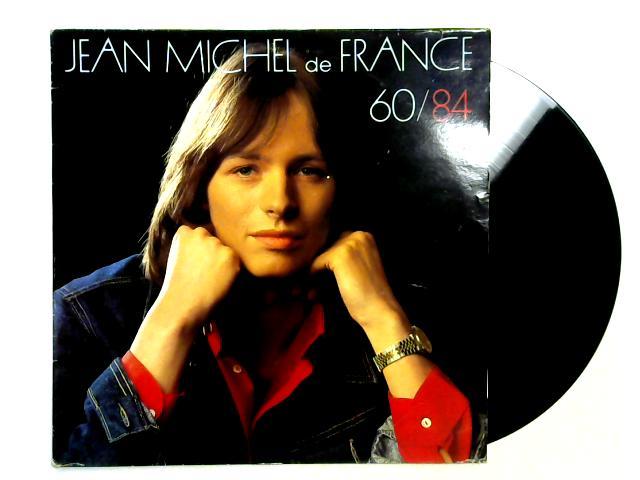 60/84 LP By Jean Michel De France