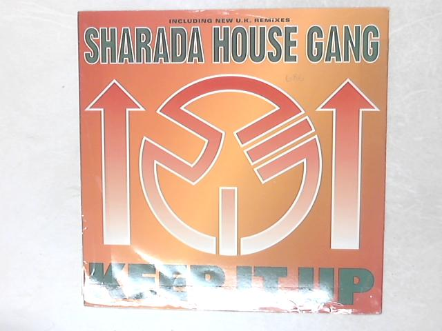 Keep It Up 12in Single By Sharada House Gang