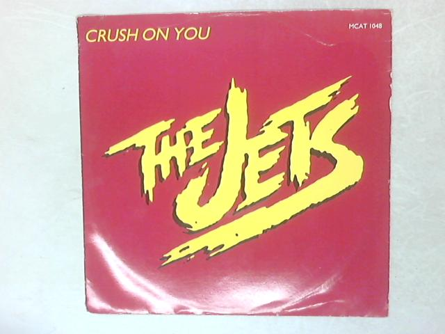 Crush On You 12in Single By The Jets