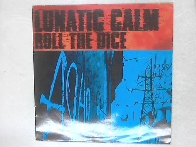 Roll The Dice 12in Single By Lunatic Calm