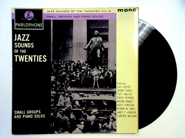 Small Groups And Piano Solos (Jazz Sounds Of The Twenties) LP 1st By Various